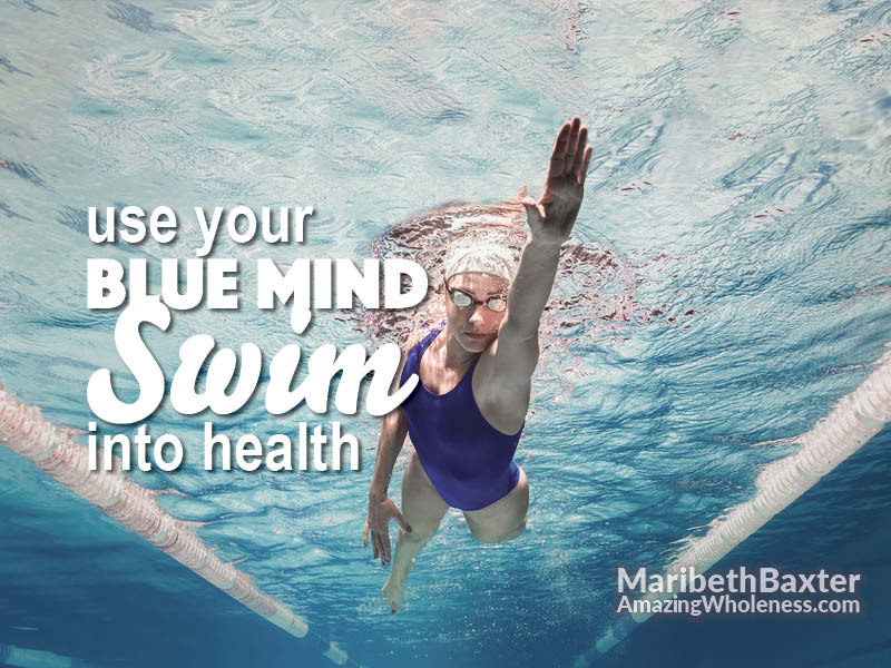 use your blue mind, swim into health