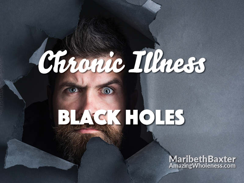 chronic illness black holes