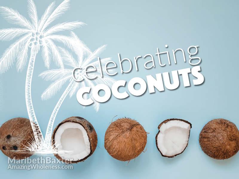 celebrating coconuts