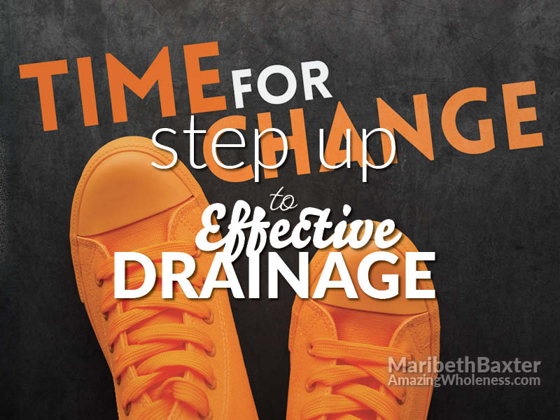 time for change, step up to effective drainage