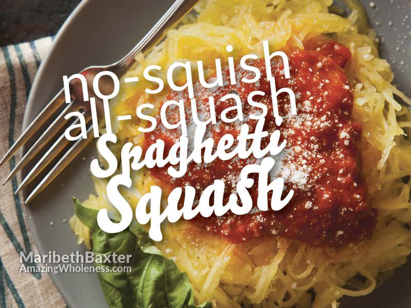 no-squish, spaghetti squash