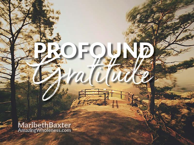 profound gratitude