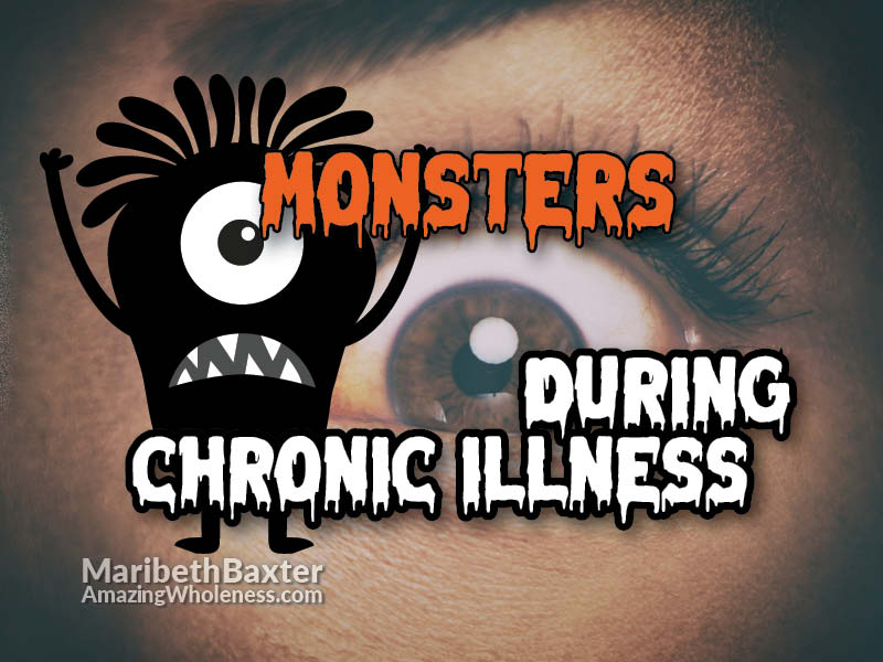 monsters during chronic illness