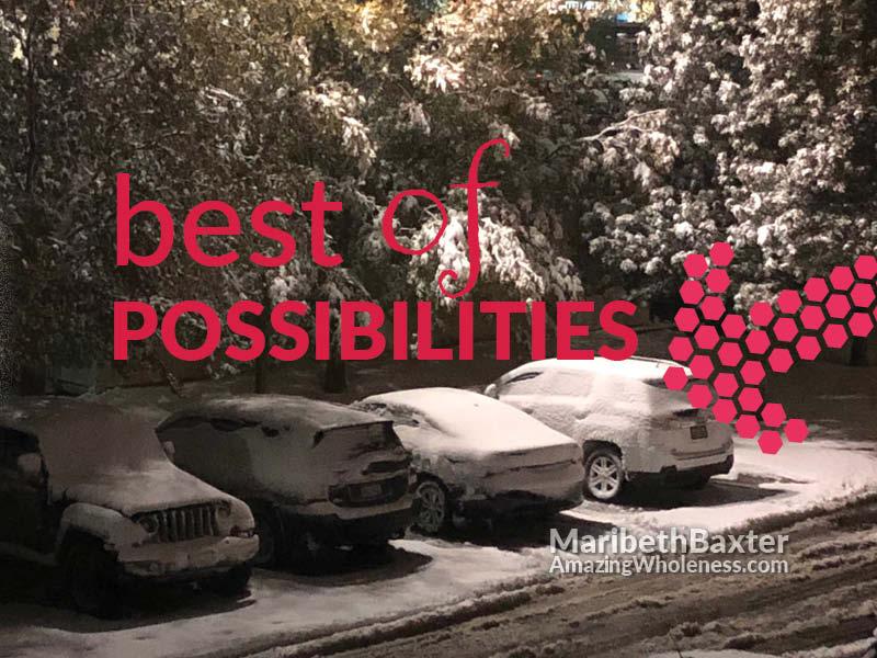 best of possibilities
