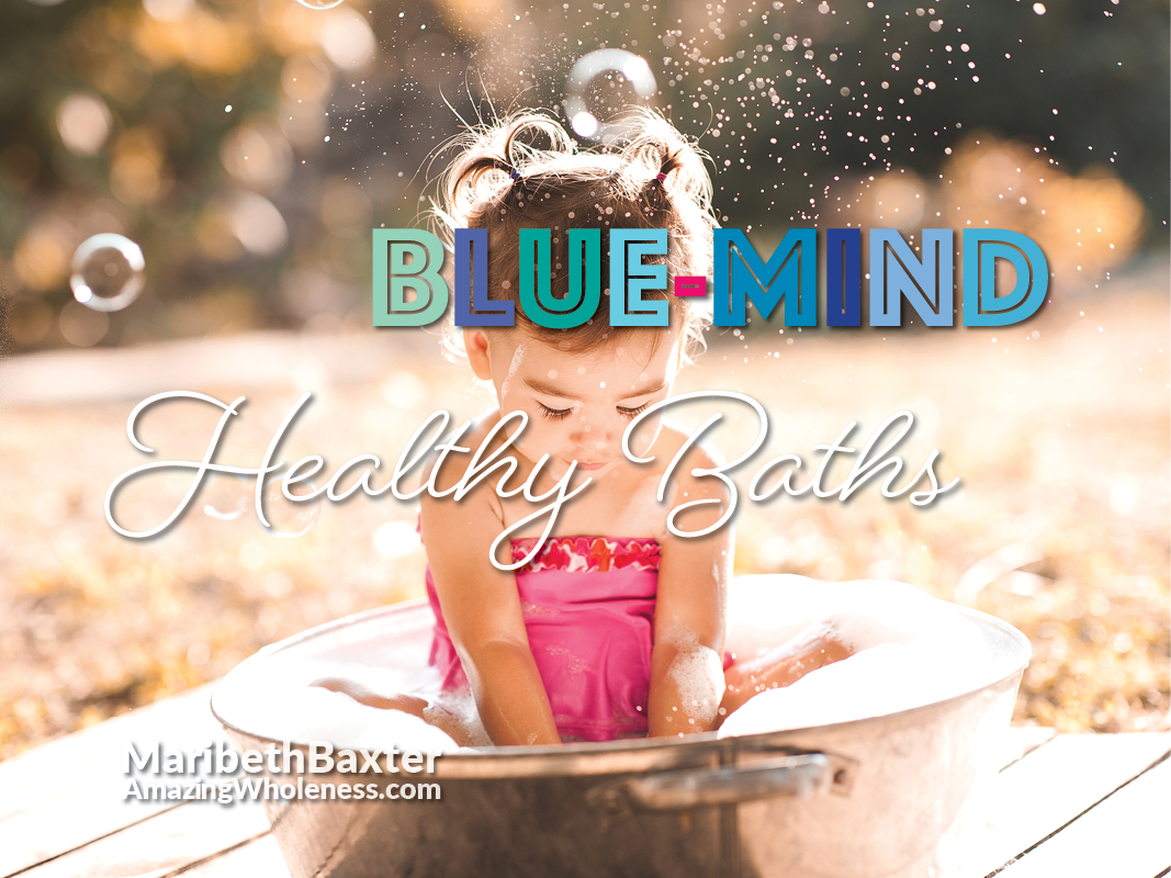 Blue-mind healthy baths for the spirit as well as the body
