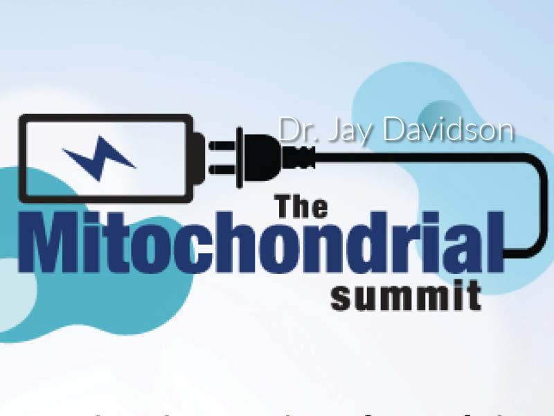 Mitochondria Summit, Dr. Jay Davidson