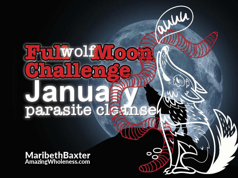 full moon challenge - parasite cleanse