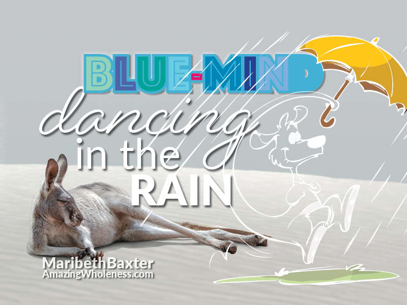 Blue-mind, dancing in the rain while chronically ill.