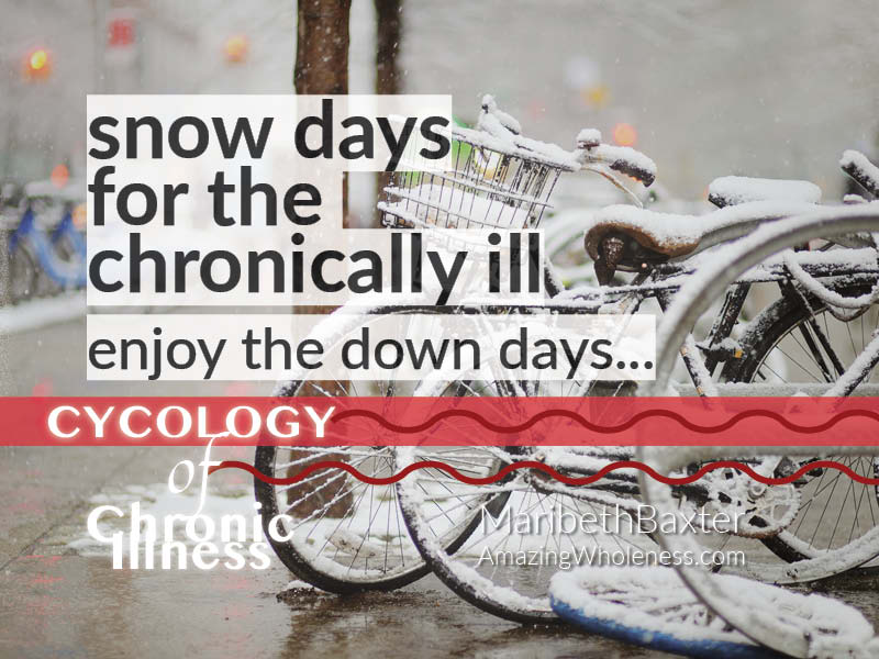Snow days for the chronically ill