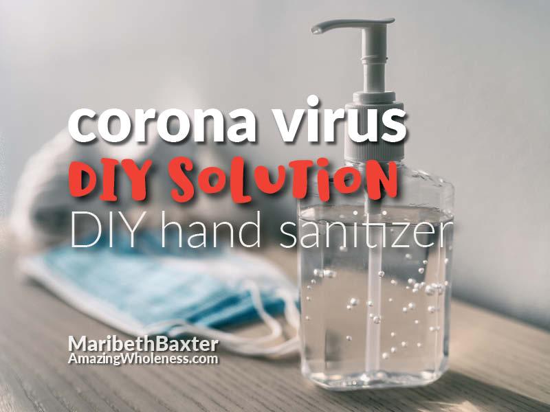 CoronaVirus DIY hand sanitizer