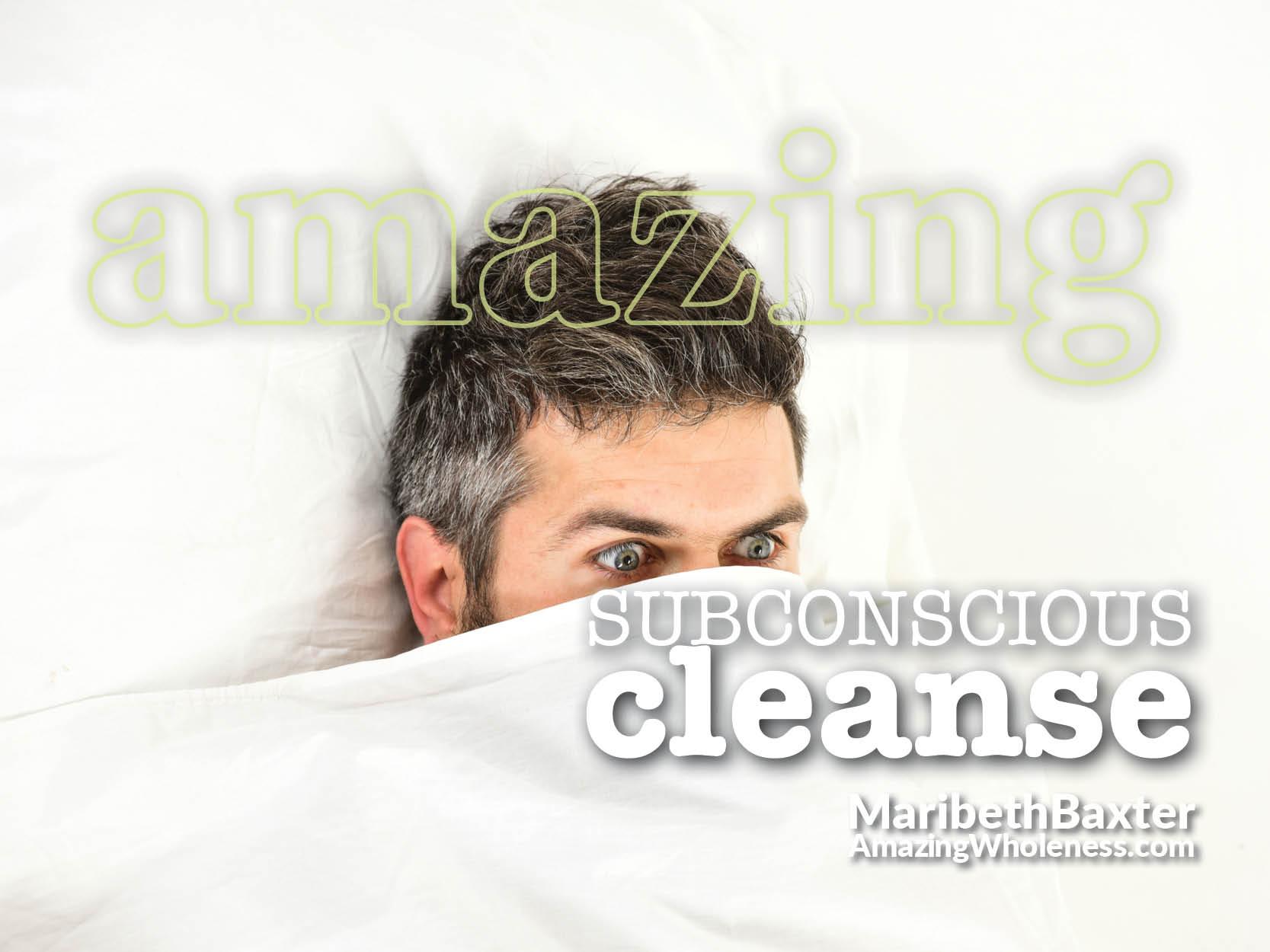 Subconscious cleanse - detox trauma